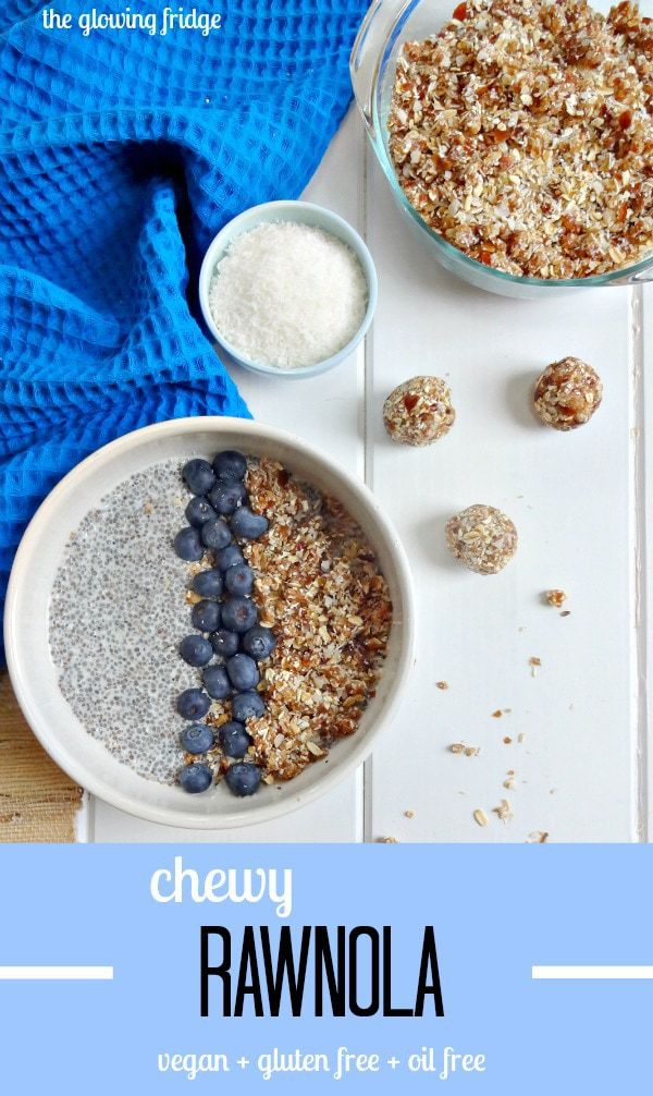 Chewy Rawnola - vegan, gluten free and oil free - Use as a topping for chia pudding, banana ice cream, smoothie bowls or enjoy by the handful for a healthy snack.