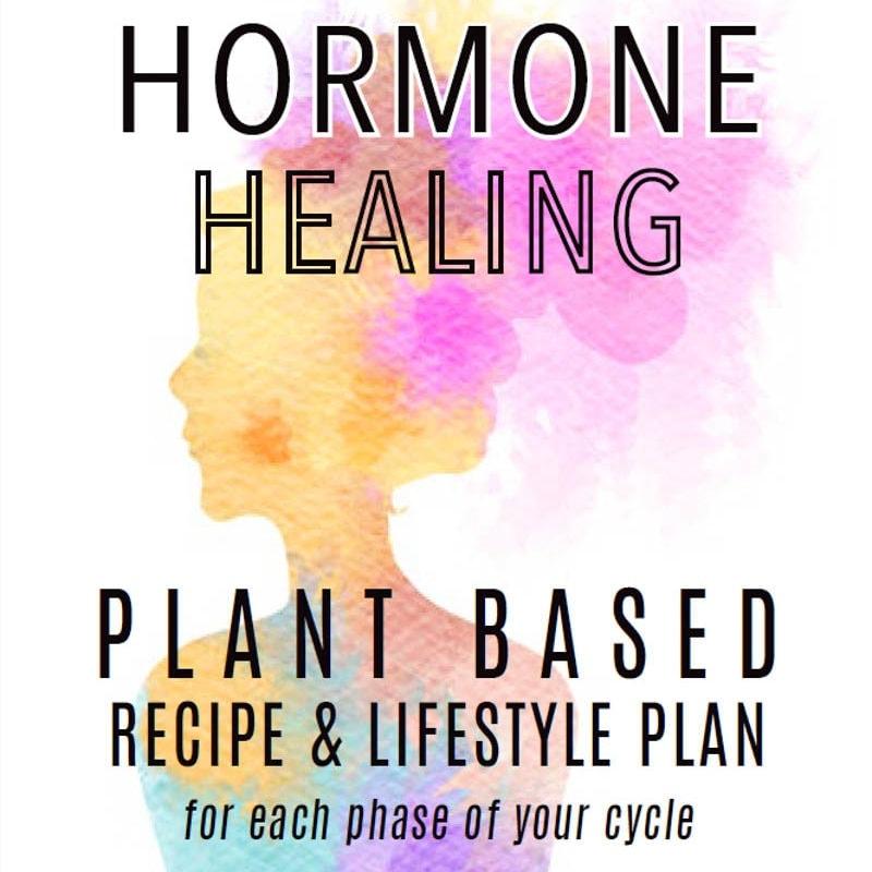 Hormone Healing Plant Based Plan!!