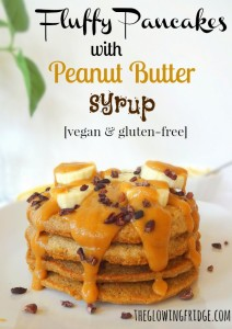 Fluffy Pancakes with Peanut Butter Syrup - Vegan and Gluten-Free - Light Pancakes, Silky Syrup - from The Glowing Fridge