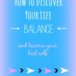How to Discover Your Life Balance