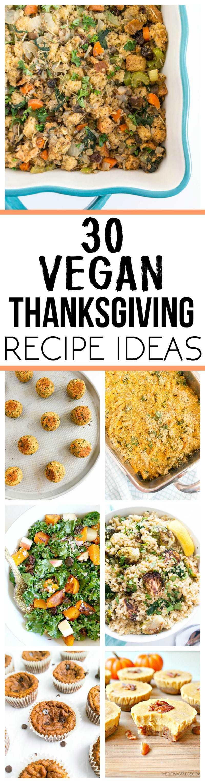 30 Vegan Thanksgiving Recipe Ideas #veganthanksgiving #vegan #dinner #recipe #thanksgiving