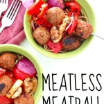 Meatless Meatball Skewers