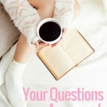 Your Questions Answered: Blogging, Me & Living Plant Based