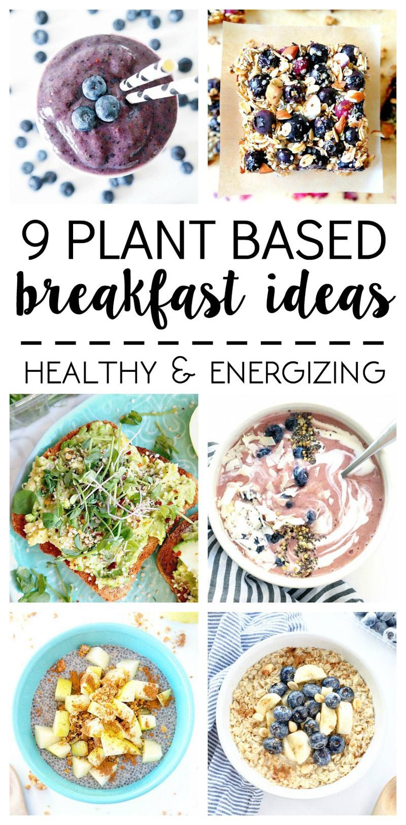 What i ate 9 plant based breakfast ideas the glowing fridge what i ate 9 plant based breakfast ideas all vegan healthy energizing forumfinder Choice Image