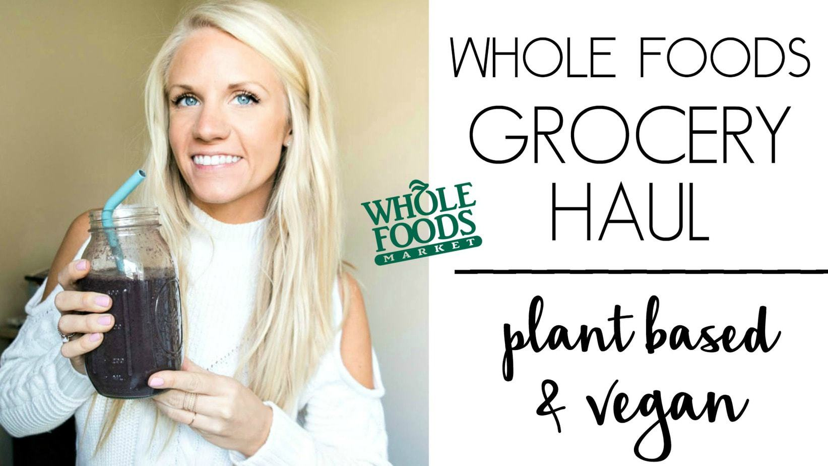 Whole Foods Grocery Haul