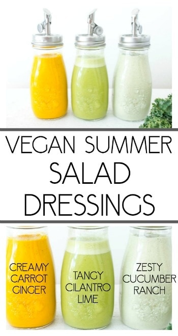 Vegan Summer Salad Dressing Recipes. Creamy Carrot Ginger Dressing, Tangy Cilantro Lime and Zesty Cucumber Ranch #vegan #saladdressing #dairyfreedressing