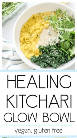 Healing Ayurvedic Kitchari Glow Bowl. A balancing, savory, cleansing and nourishing plant based vegan recipe that is super simple and delicious! Made with a blend of healing spices. #kitchari #healingrecipe