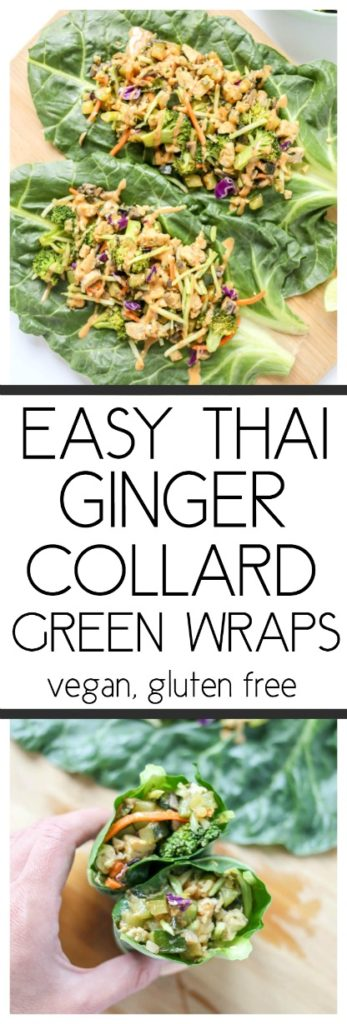 Easy Thai Ginger Collard Green Wraps. Luscious and green plant based vegan collard green wraps with thai-infused flavors like fresh basil and ginger. #collardwraps #thai