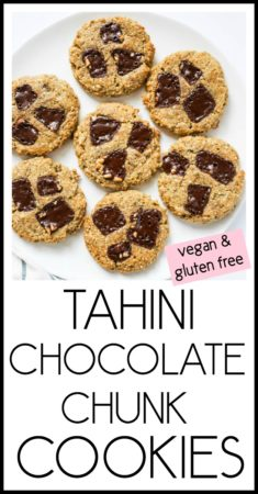 Tahini Chocolate Chunk Cookies (Vegan and Gluten Free). Scrumptious Sugar Free Cookies. Crispy on the outside and chewy on the inside! #vegan #chocolate #chunk #cookies