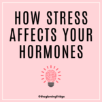 How Stress Affects Hormones